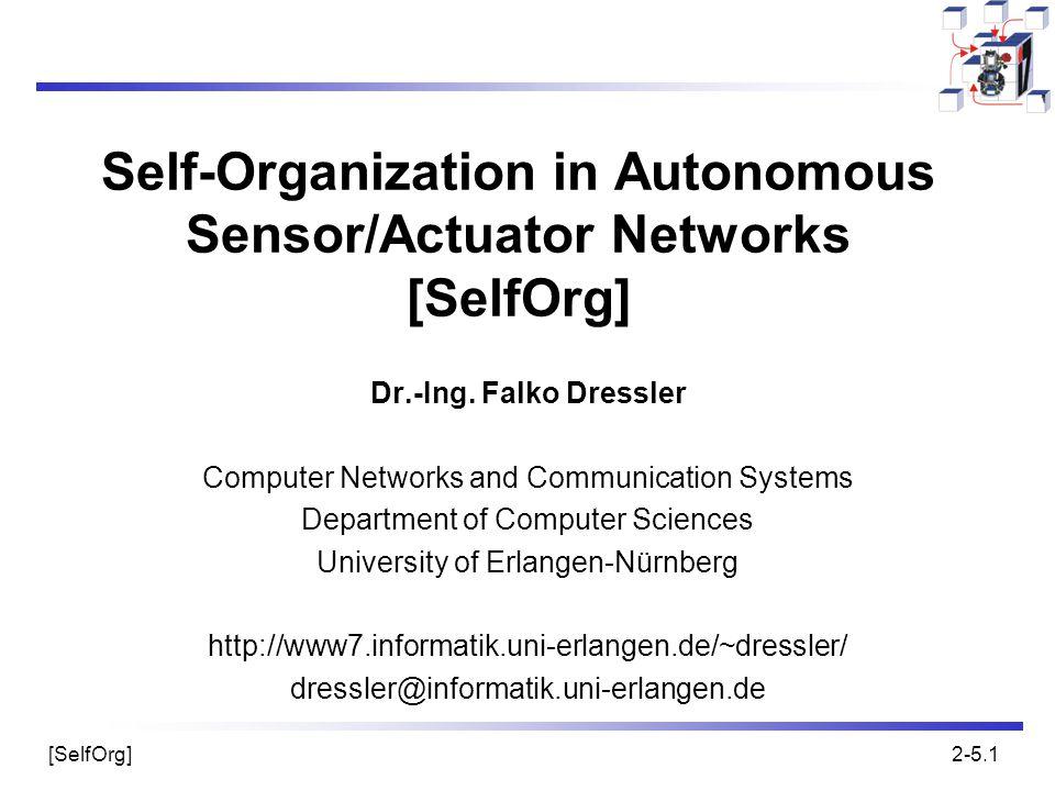 Self-Organization in Autonomous Sensor/Actuator Networks [SelfOrg]